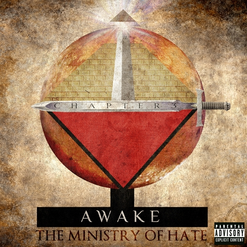 Sicktanick's Chapter 3: Awake: The Ministry Of Hate