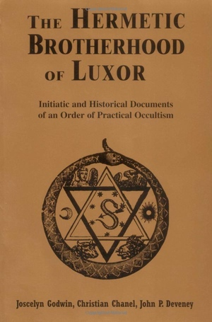 Joscelyn Godwin's The Hermetic Brotherhood of Luxor from Red Wheel / Weiser
