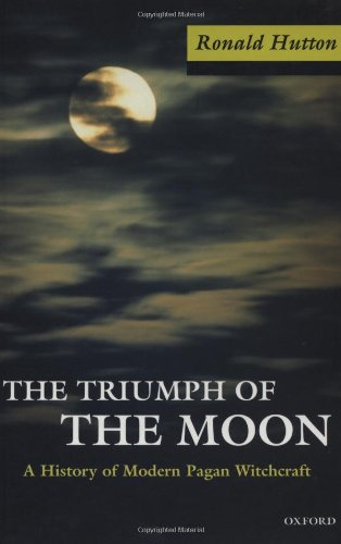 Ronald Hutton's Triumph of the Moon via Oxford University Press