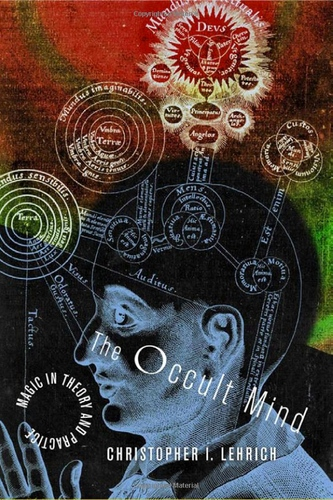 Christopher I Lehrich's The Occult Mind from Cornell University Press