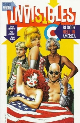 Grant Morrison's The Invisibles 4: Bloody Hell in America from Vertigo