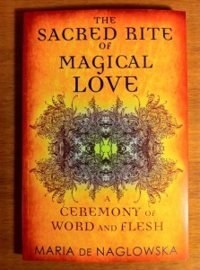 Maria de Naglowska's The Sacred Rite of Magical Love from Inner Traditions