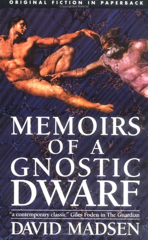 David Madsen's Memoirs of a Gnostic Dwarf from Daedalus Limited