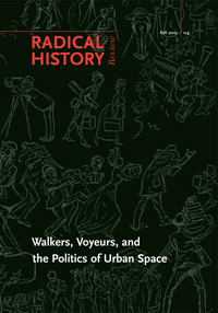 Daniel J Walkowitz and Robin Autry's Walkers Voyeurs and the Politics of Urban Space from Duke University Press