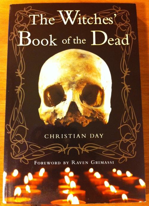 Christian Day's The Witches' Book of the Dead from Weiser Books