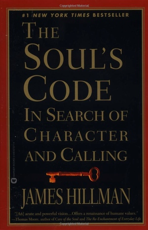 James Hillman's The Soul's Code from Grand Central Publishing