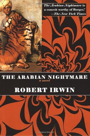 Robert Irwin's The Arabian Nightmare from Overlook
