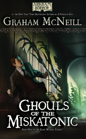 Graham McNeill's Ghouls of the Miskatonic from Fantasy Flight Games