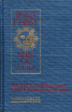 David Fideler's Jesus Christ, Sun of God from Quest Books