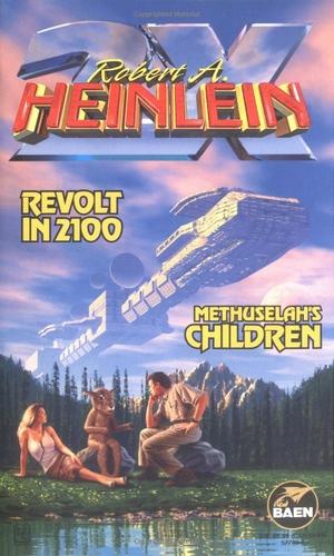 Robert A Heinlein's Revolt in 2100