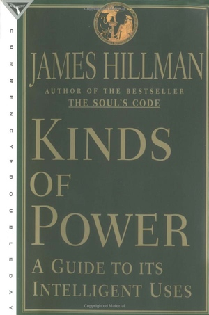 James Hillman's Kinds of Power