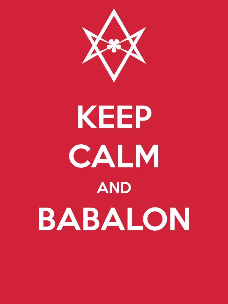 Unicursal Keep Calm and Babalon poster