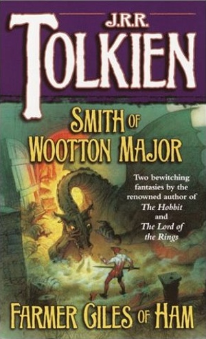J R R Tolkien's Smith of Wooton Major