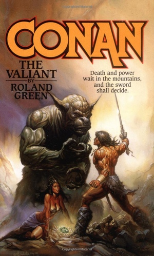 Roland Green's Conan the Valiant from Tor Fantasy