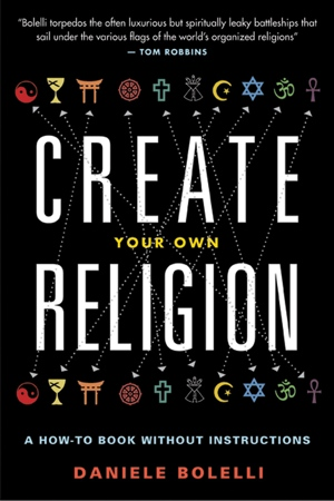 Daniele Bolelli's Create Your Own Religion from Disinformation Books