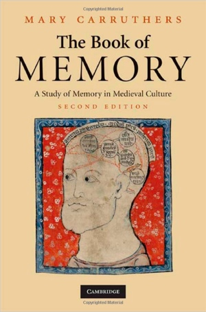Mary Carruthers' The Book of Memory from Cambridge University Press