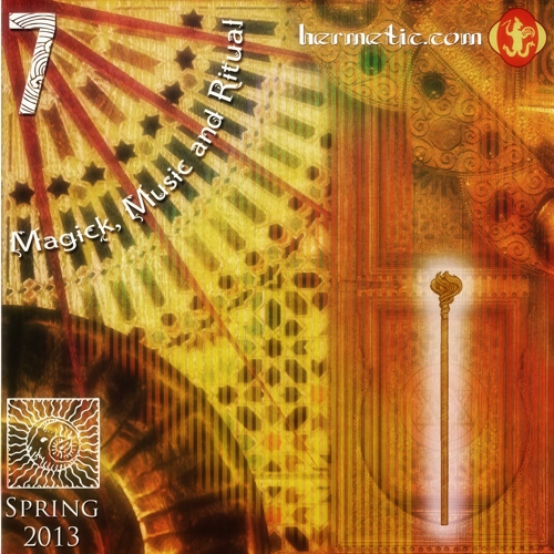 Magick, Music and Ritual 7, the Spring 2013 anthology album from the Hermetic Library