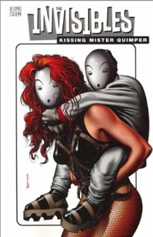 Grant Morrison's Invisibles Vol 6 Kissing Mister Quimper