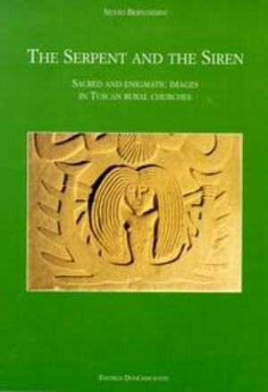 Silvio Bernardini's The Serpent and the Siren