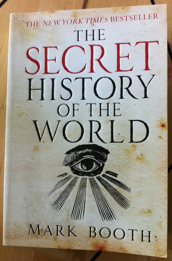 Mark Booth's The Secret History of the World