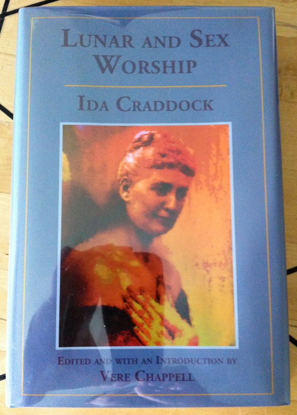 Ida Craddock with Vere Chappell's Lunar and Sex Worship from Teitan Press