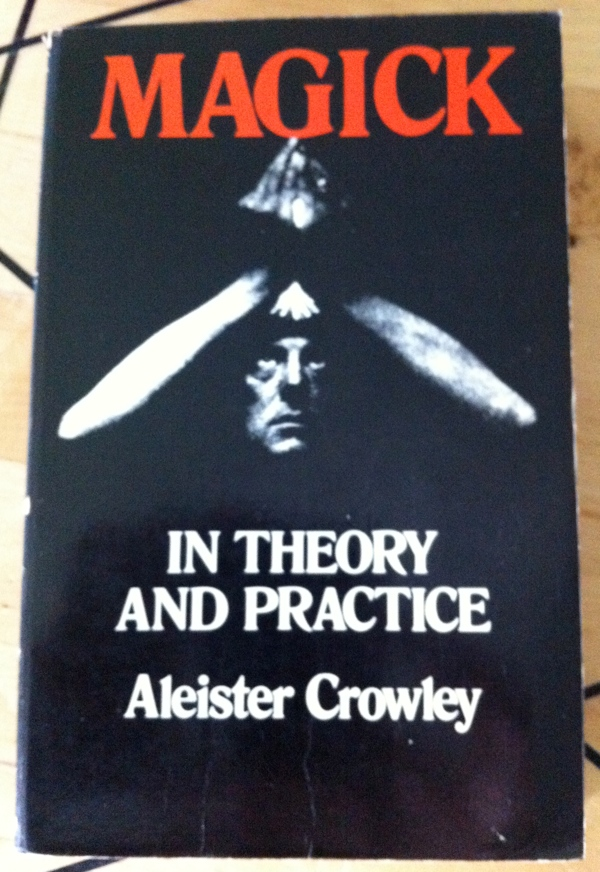 Aleister Crowley's Magick in Theory and Practice from Dover