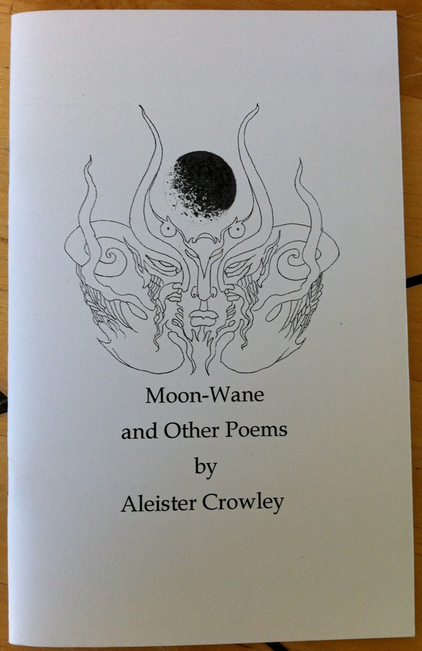 Aleister Crowley's Moon-Wane and Other Poems from Night of Pan Books
