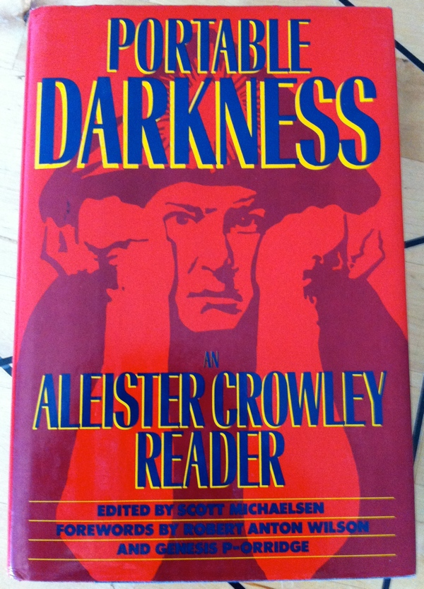 Aleister Crowley's Portable Darkness by Scott Michaelsen from Harmony Books