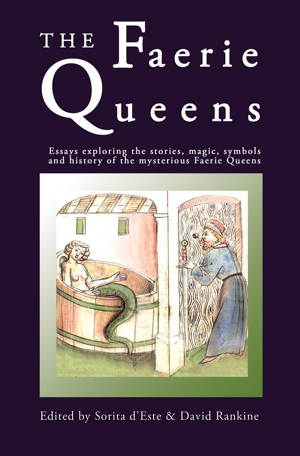 Sorita d'Este and David Rankine's The Faerie Queens from Avalonia Books
