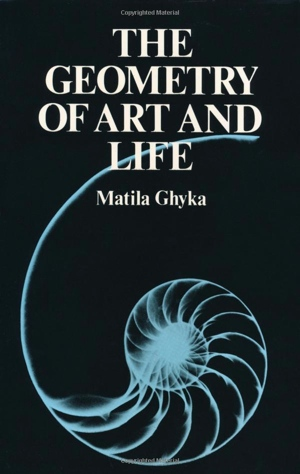 Matila Ghyka's The Geometry of Art and Life