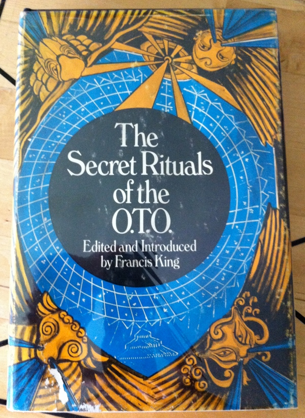 Francis X King's The Secret Rituals of the O T O from Weiser Books