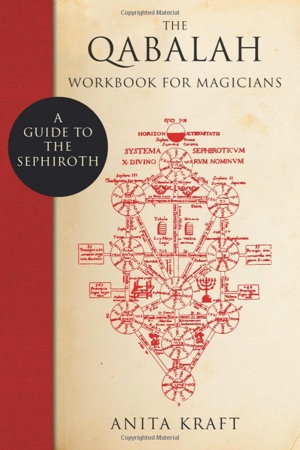 Anita Kraft's The Qabalah Workbook for Magicians from Weiser Books