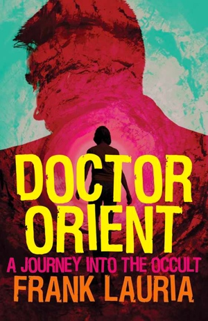 Frank Lauria's Doctor Orient