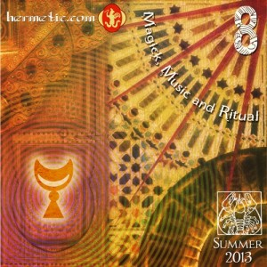 Magick, Music and Ritual 8, the Summer 2013 anthology album from the Hermetic Library