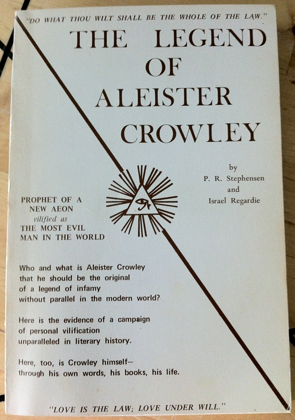 P R Stephensen and Israel Regardie's The Legend of Aleister Crowley from Llewellyn Publications
