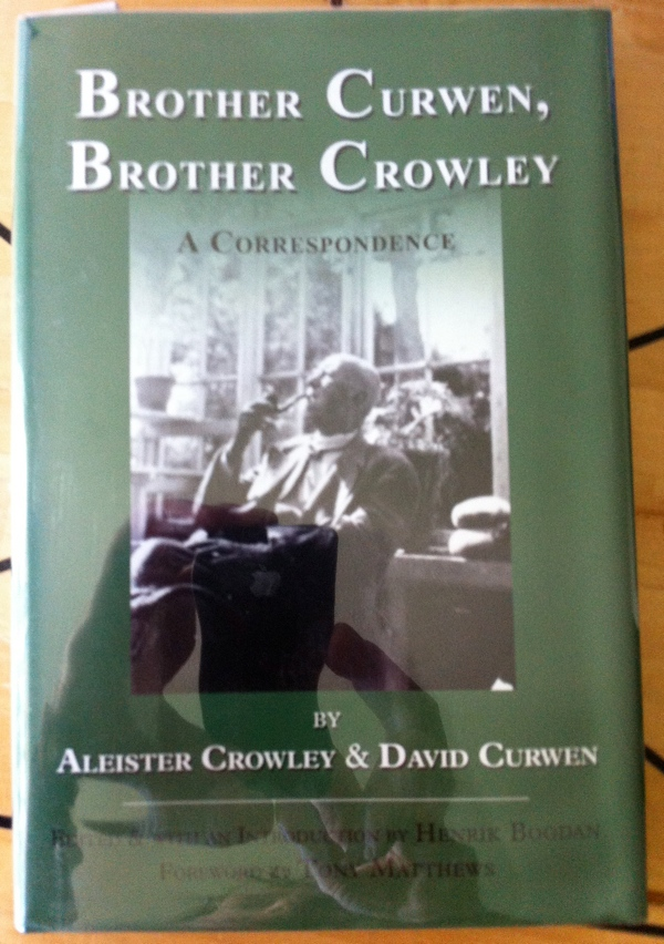 Aleister Crowley, David Curwen and Henrik Bogdan's Brother Curwen, Brother Crowley from Teitan Press