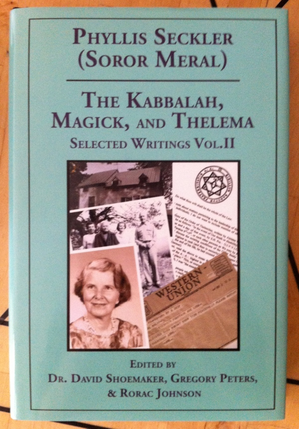 Phyllis Seckler aka Soror Meral's The Kabbalah, Magick, and Thelema from Teitan Press