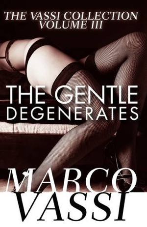 Marco Vassi's The Gentle Degenerates