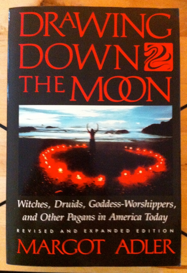 Margot Adler Drawing Down the Moon from Beacon Press