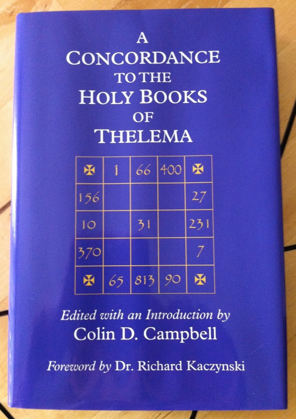 Colin Campbell Richard Kaczynski A Concordance to the Holy Books of Thelema from Teitan Press