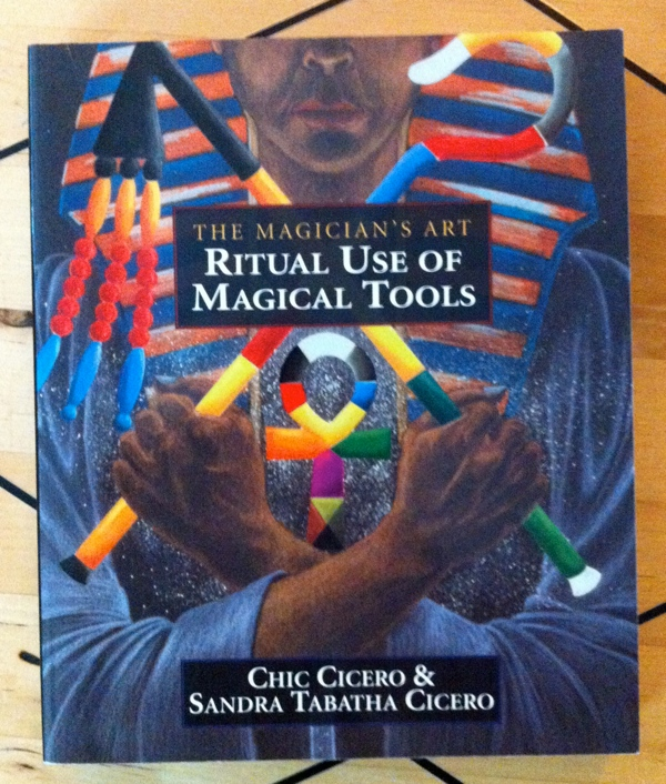 Sandra Tabatha Cicero Chic Cicero Ritual Use of Magical Tools from Llewellyn Publications