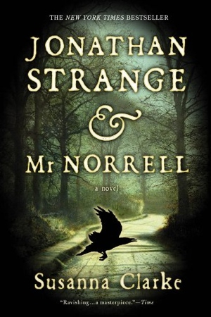 Susanna Clarke Jonathan Strange & Mr Norrell from Bloomsbury