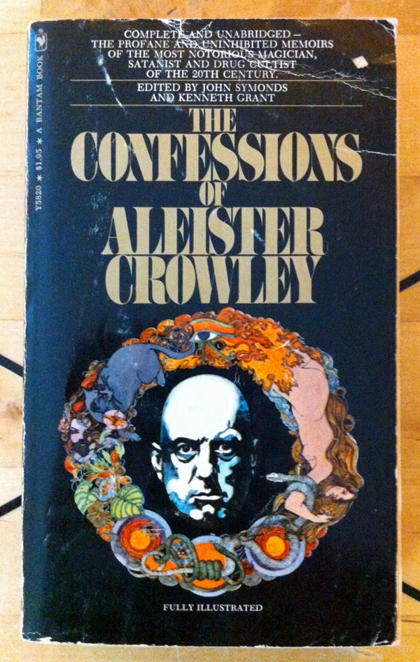 John Symonds Kenneth Grant Aleister The Confessions of Aleister Crowley from  Bantam Books