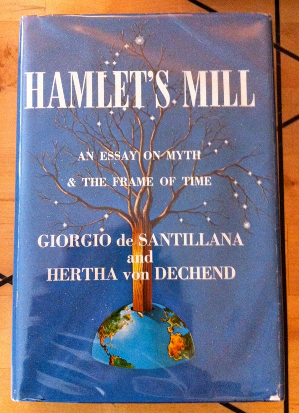 Giorgio de Santillana Hertha von Dechend Hamlet's Mill from Gambit International