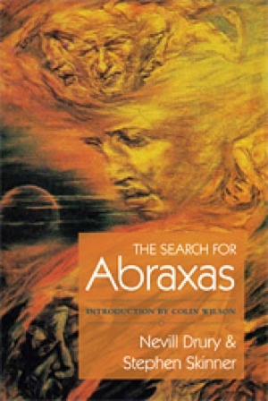Nevill Drury Stephen Skinner The Search for Abraxas from Salamander and Sons