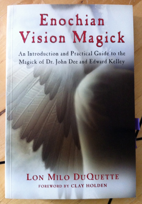 Lon Milo DuQuette's Enochian Vision Magick from Weiser Books