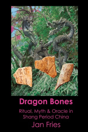 Jan Fries Dragon Bones from Avalonia Books