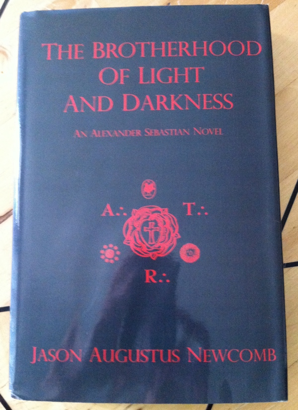 Jason Augustus Newcomb's The Brotherhood of Light and Darkness