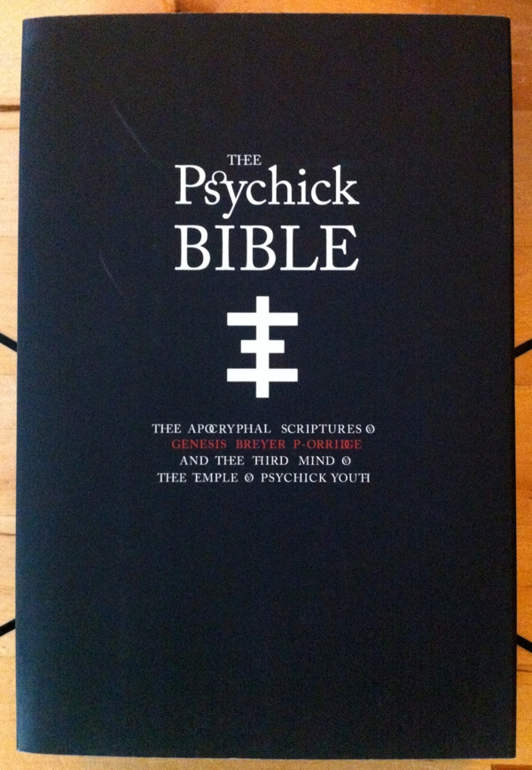 Genesis Breyer P-Orridge Thee Psychick Bible from Feral House