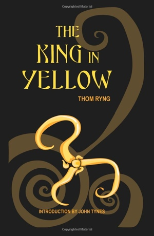 Thom Ryng's The King in Yellow